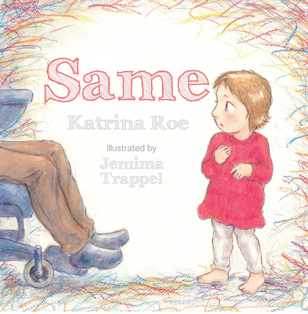 Katrina Roe's latest picture book, Same, deals with the theme of using common ground to overcome fear and see beyond differences. IMAGE: Supplied