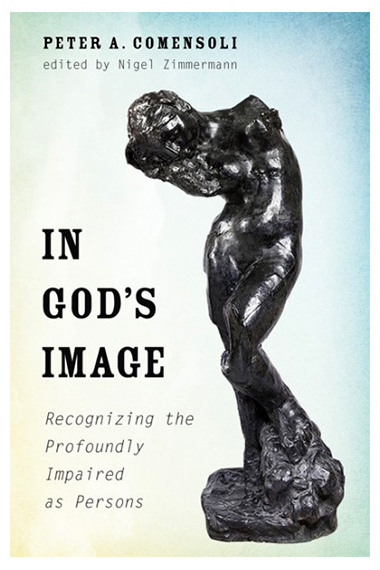 """Front cover of """"In God's Image: Recognizing the Profoundly Impaired as Persons"""". Photo: Supplied."""